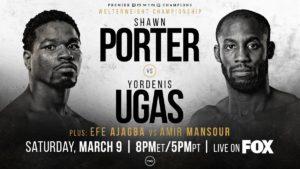 僅差【結果・速報】ショーン・ポーターvsヨルデニス・ウガス WBC世界ウェルター級タイトルマッチ3月10日