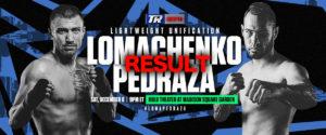 LIVE【速報・結果】ロマチェンコvsホセ・ペドロサ、ライト級2団体王座統一戦