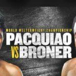 【速報・結果・ライブ】マニー・パッキャオvsエイドリアン・ブローナー WBA世界ウェルター級タイトルマッチ2019年1月20日