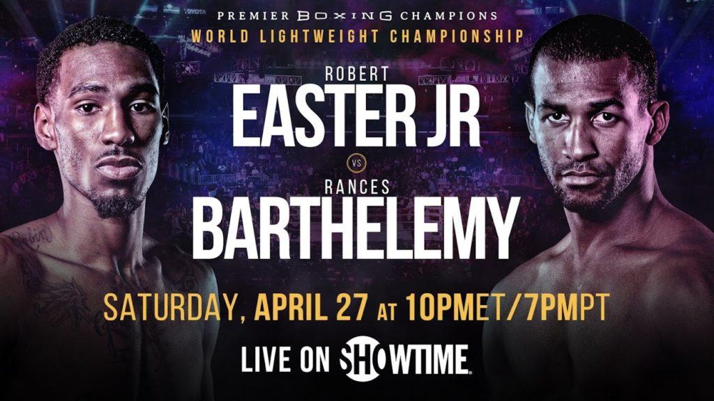 元IBF世界ライト級王者 ロバート・イースターjr. vs 世界2階級制覇王者 ランセス・バルテレミー