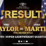 【結果】ジョッシュ・テイラーvsライアン・マーティン WBSS2スーパーライト級1回戦